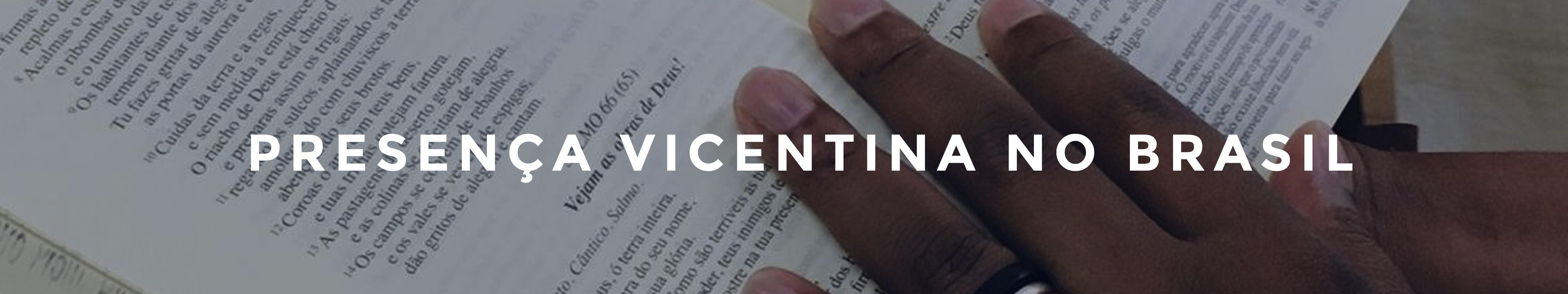 Presença Vicentina no Brasil